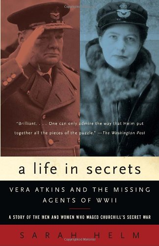 Life in Secrets Vera Atkins and the Missing Agents of WWII N/A edition cover