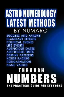 Astro Numerology Latest Methods  2006 9781412094405 Front Cover