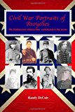 Civil War Portraits of Avoyelles The Faces of Avoyelles Soldiers and Citizens Who Contributed to the Cause N/A 9781489548405 Front Cover