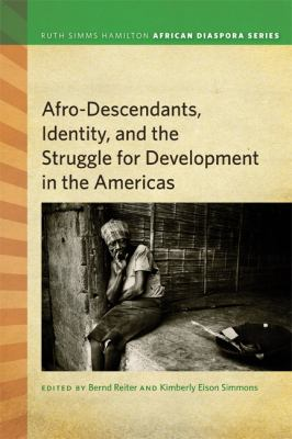 Afro-Descendants, Identity, and the Struggle for Development in the Americas   2012 edition cover