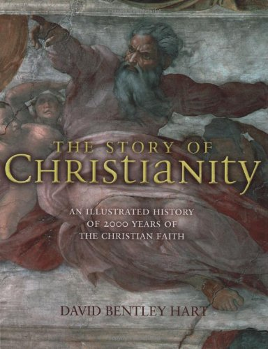 Story of Christianity An Illustrated History of 2000 Years of the Christian Faith  2007 edition cover