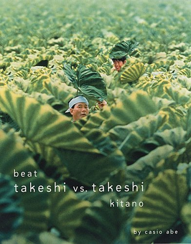 Beat Takeshi vs. Takeshi Kitano  N/A 9781885030405 Front Cover