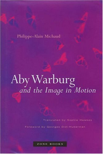 Aby Warburg and the Image in Motion   2007 edition cover