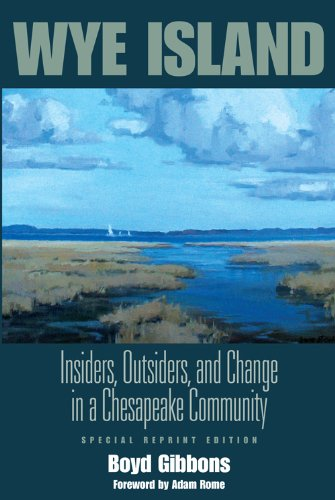 Wye Island Insiders, Outsiders, and Change in a Chesapeake Community  2008 edition cover