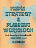 Media Strategy and Planning Workbook How to Create a Comprehensive Media Plan N/A edition cover