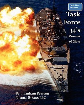 Battleship V Battleship Task Force 34's Moment of Glory N/A 9781934840405 Front Cover