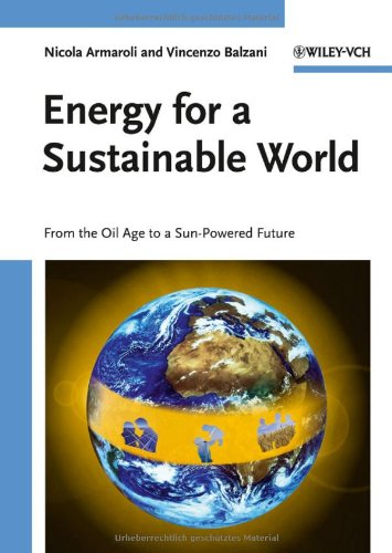 Energy for a Sustainable World From the Oil Age to a Sun-Powered Future  2010 edition cover