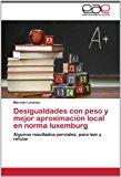 Desigualdades Con Peso y Mejor Aproximacion Local En Norma Luxemburg  0 edition cover