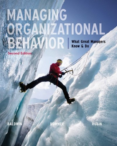 Managing Organizational Behavior What Great Managers Know and Do 2nd 2013 edition cover