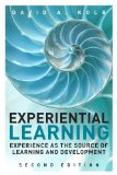 Experiential Learning Experience As the Source of Learning and Development 2nd 2015 edition cover