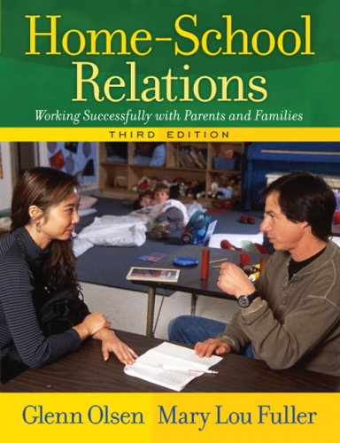 Home-School Relations Working Successfully with Parents and Families 3rd 2008 (Revised) edition cover