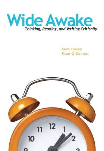 Wide Awake Thinking, Reading, and Writing Critically  2014 edition cover