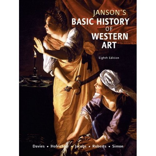 Janson's Basic History of Western Art, Books a la Carte Edition  8th 2009 9780205753406 Front Cover