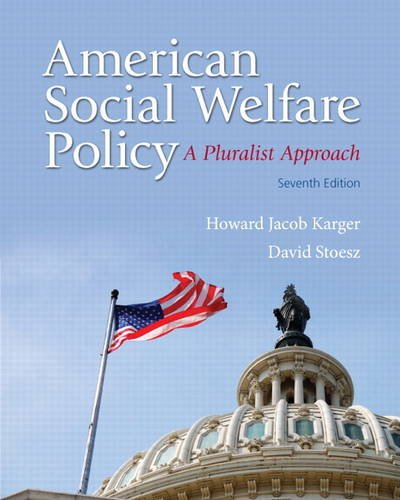 American Social Welfare Policy A Pluralist Approach 7th 2014 edition cover