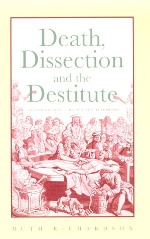 Death, Dissection and the Destitute  2nd 2001 edition cover