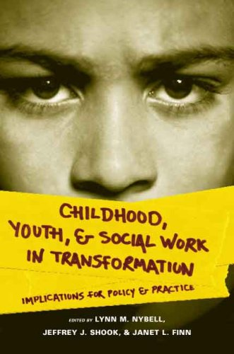 Childhood, Youth, and Social Work in Transformation Implications for Policy and Practice  2009 edition cover
