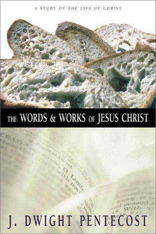 Words and Works of Jesus Christ A Study of the Life of Christ  1981 edition cover