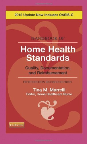 Handbook of Home Health Standards - Revised Reprint Quality, Documentation, and Reimbursement 5th 2012 edition cover