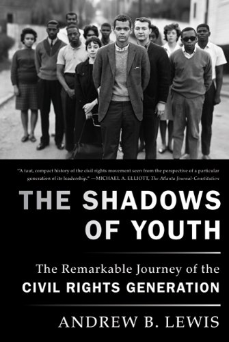 Shadows of Youth The Remarkable Journey of the Civil Rights Generation  2010 edition cover