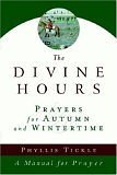 Divine Hours Prayers for Autumn and Wintertime N/A edition cover