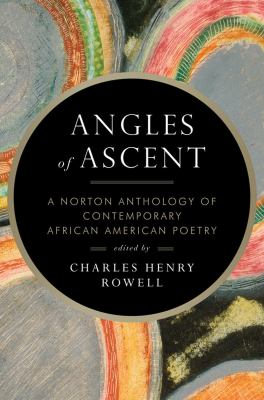 Angles of Ascent A Norton Anthology of Contemporary African American Poetry  2012 edition cover