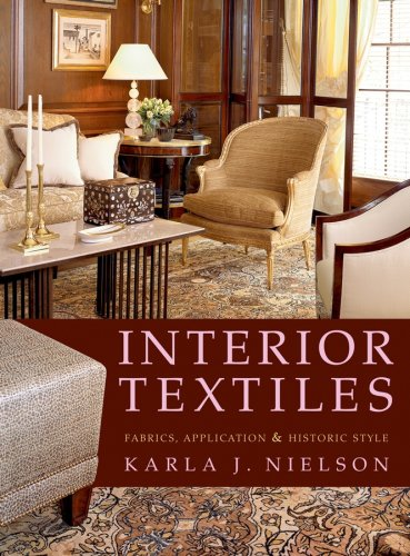 Interior Textiles Fabrics, Application, and Historic Style  2007 edition cover