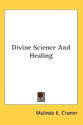 Divine Science and Healing  N/A 9780548124406 Front Cover