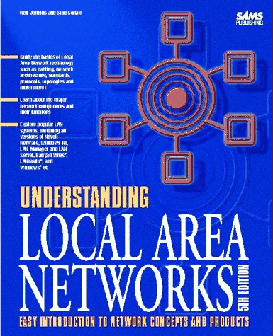 Understanding Local Area Networks  5th 1995 9780672308406 Front Cover