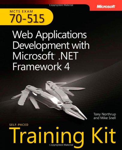 MCTS Self-Paced Training Kit (Exam 70-515) Web Applications Development with Microsoft . Net Framework 4  2011 edition cover