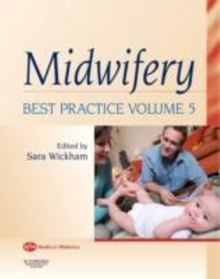 Midwifery Best Practice  2008 edition cover