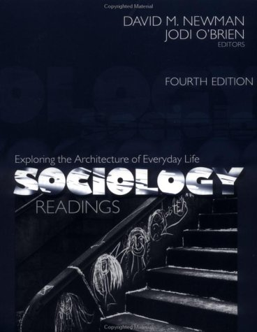 Sociology Exploring the Architecture of Everyday Life 4th 2002 9780761987406 Front Cover