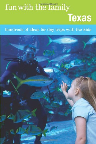 Texas Hundreds of Ideas for Day Trips with the Kids 7th (Revised) 9780762753406 Front Cover