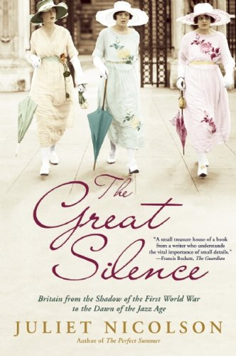 Great Silence Britain from the Shadow of the First World War to the Dawn of the Jazz Age N/A edition cover