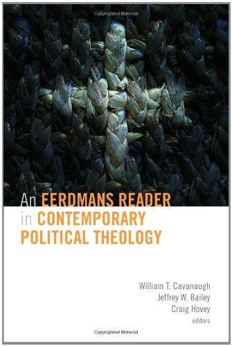 Eerdmans Reader in Contemporary Political Theology  2011 edition cover