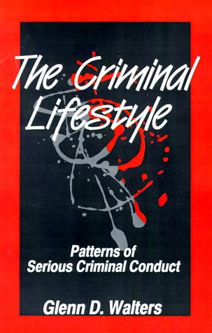 Criminal Lifestyle Patterns of Serious Criminal Conduct  1990 edition cover