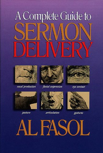 Complete Guide to Sermon Delivery  N/A edition cover