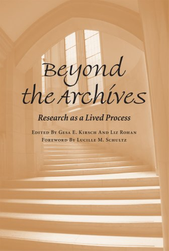 Beyond the Archives Research as a Lived Process  2008 edition cover