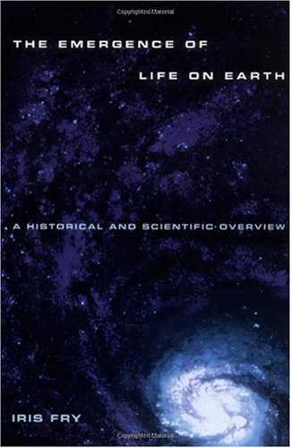 Emergence of Life on Earth A Historical and Scientific Overview  2000 edition cover