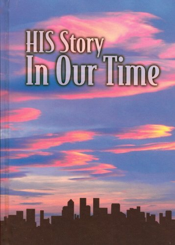 HIS STORY-IN OUR TIME,GRADES 9 N/A edition cover