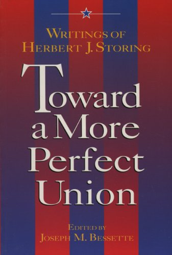 Toward a More Perfect Union Writings of Herbert J. Storing N/A edition cover