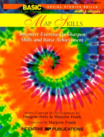 Map Skills Inventive Exercises to Sharpen Skills and Raise Achievement  2000 (Teachers Edition, Instructors Manual, etc.) 9780865304406 Front Cover