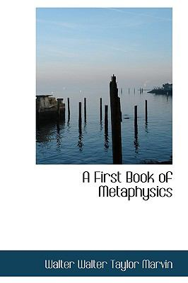 First Book of Metaphysics N/A 9781113611406 Front Cover