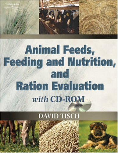 Animal Feeds, Feeding and Nutrition, and Ration Evaluation   2006 edition cover