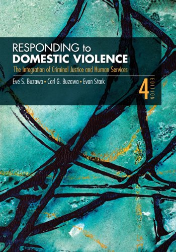 Responding to Domestic Violence The Integration of Criminal Justice and Human Services 4th 2012 edition cover