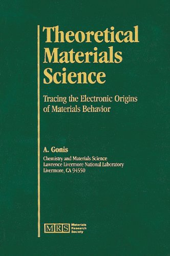 Theoretical Materials Science Tracing the Electronic Origins of Materials Behavior  2000 9781558995406 Front Cover