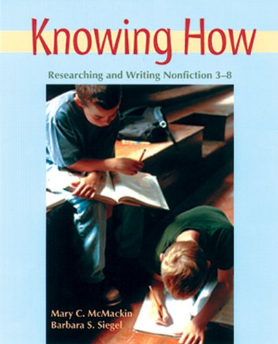 Knowing How Researching and Writing Nonfiction, 3-8  2002 edition cover