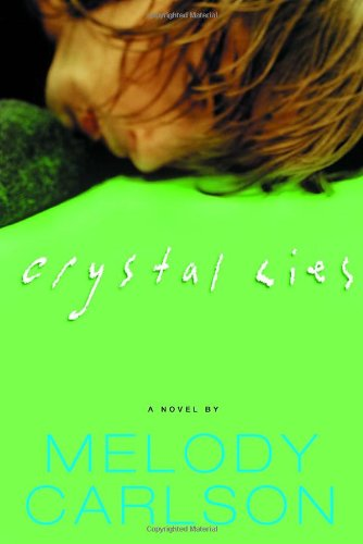 Crystal Lies   2004 9781578568406 Front Cover