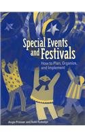 Special Events and Festivals : How to Plan, Organize, and Implement 1st 2003 edition cover