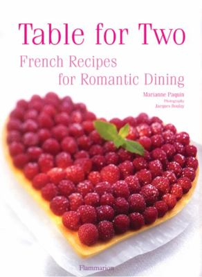 Table for Two French Recipes for Romantic Dining N/A 9782080301406 Front Cover