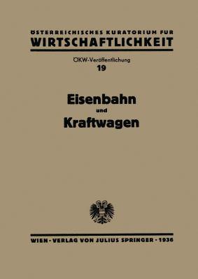 Eisenbahn und Kraftwagen   1936 9783709195406 Front Cover